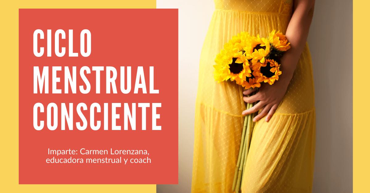Carmen Lorenzana - Taller ciclo menstrual consciente